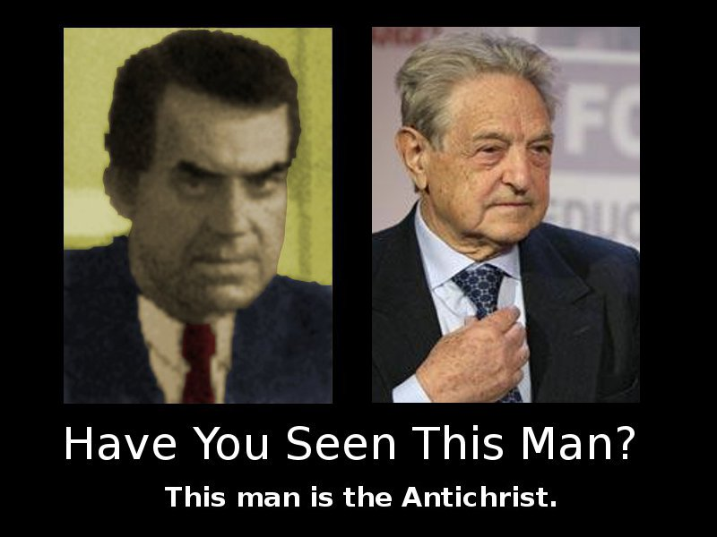 The Antichrist - have you seen him?  Left-hand photo found on an alleged 'prophecy' web site http://www.futurerevealed.com/christian/modern/1971-presidents.htm and 'improved' by me.  Right photo from http://bailoutswindle.com/images/George%20Soros.png